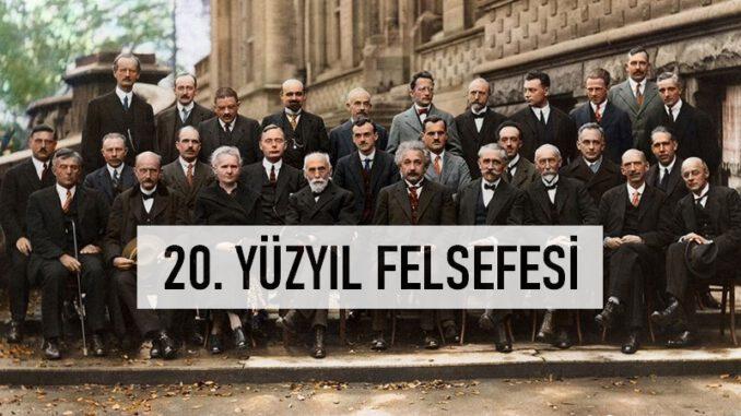 20. Yüzyıl Felsefesi