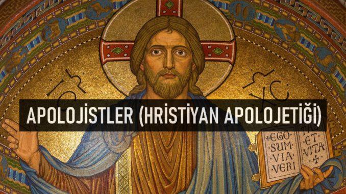 Apolojistler, Hristiyan Apolojetiği