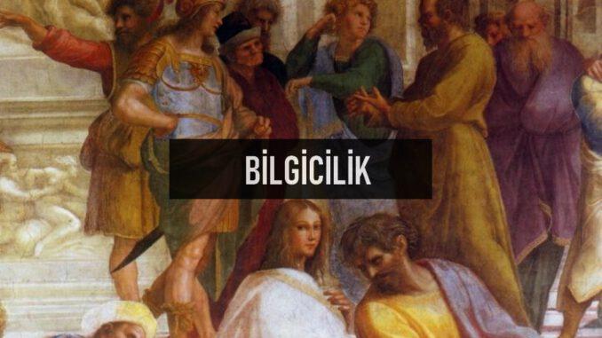 Bilgicilik