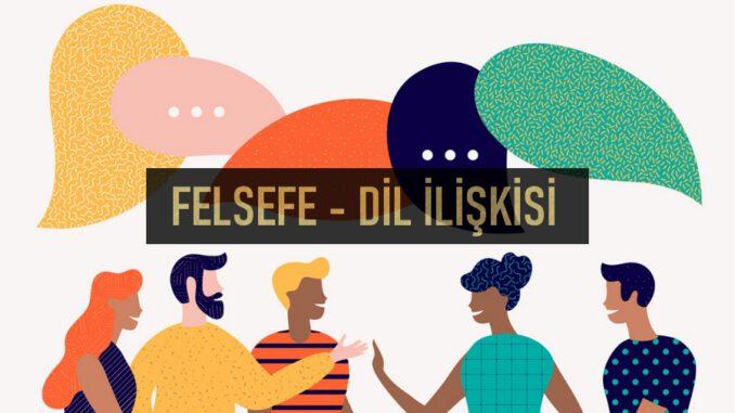 Felsefe - Dil İlişkisi