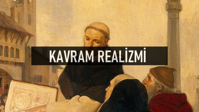 Kavram Realizmi Nedir?