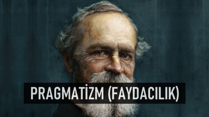 Pragmatizm Nedir?