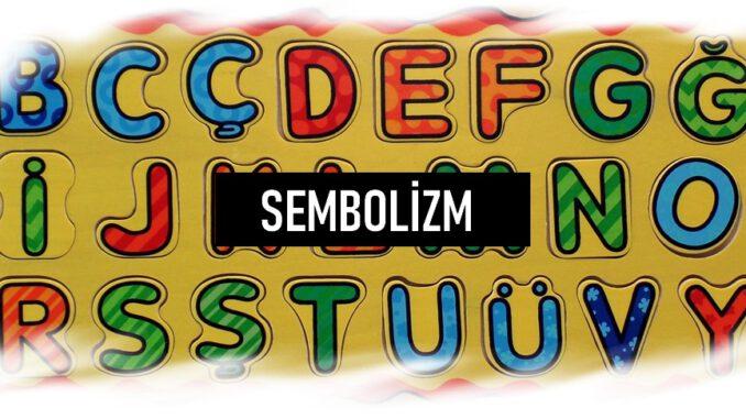 Sembolizm Nedir?