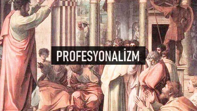 Profesyonalizm Nedir?