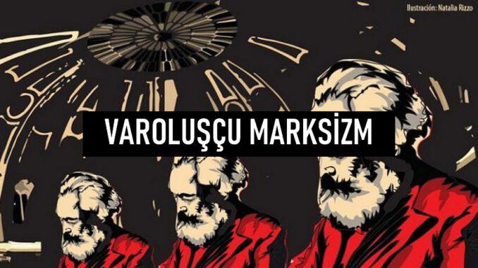 Varoluşçu Marksizm Nedir?