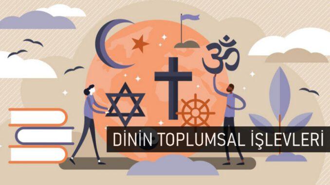 Dinin Toplumsal İşlevleri