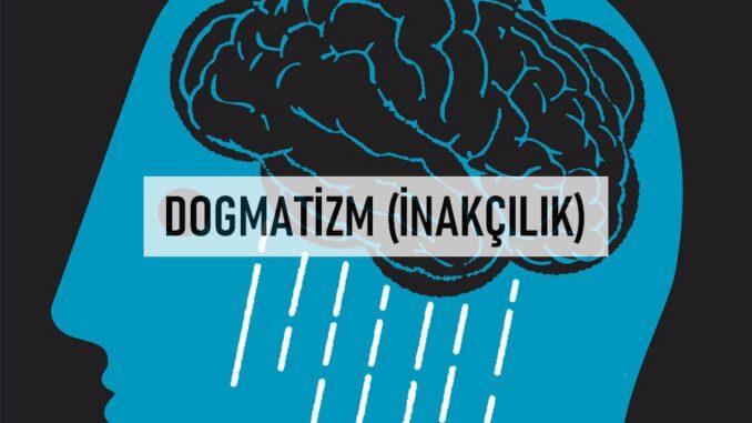 Dogmatizm, Dogmatik Düşünce