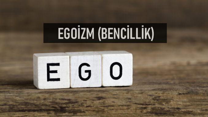 Egoizm Nedir?