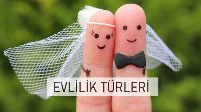 Evlilik Türleri, Evlilik Tipleri