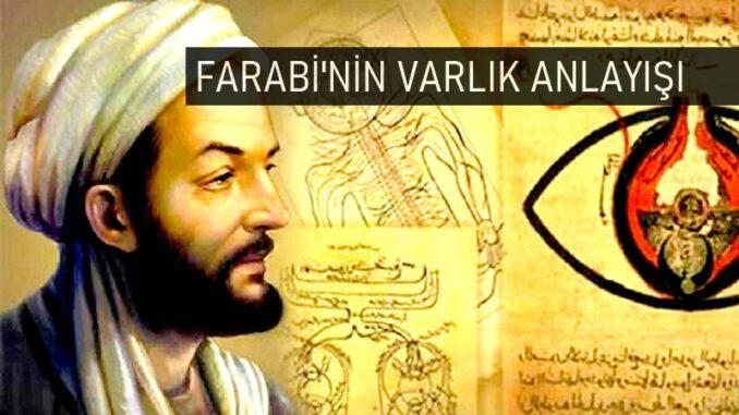 Farabi'nin Varlık Felsefesi Anlayışı
