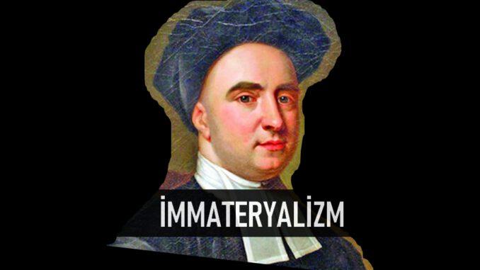 İmmateryalizm Nedir?