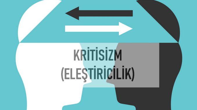 Kritisizm (Eleştiricilik) Nedir?