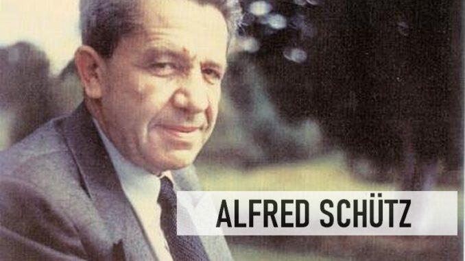 Alfred Schütz Kimdir?