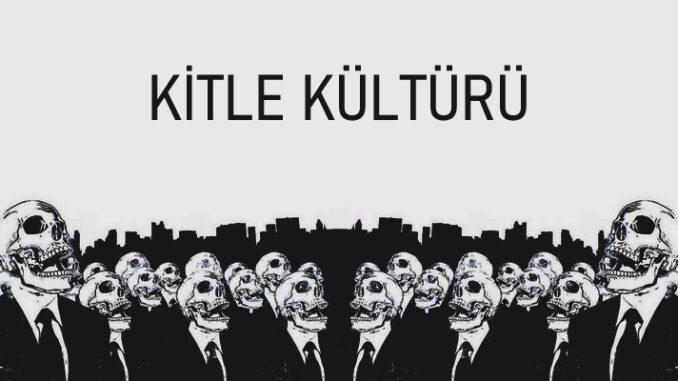 Kitle Kültürü