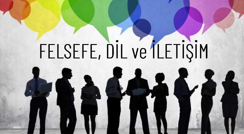 Felsefede Dil ve İletişim