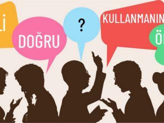 Dili Doğru Kullanmanın Önemi Nedir?