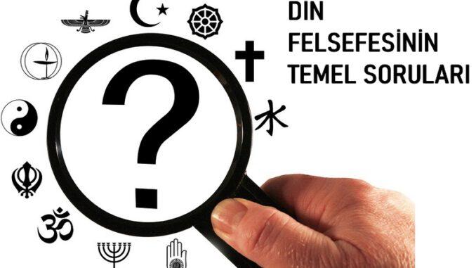 Din Felsefesinin Temel Soruları